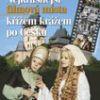 Nejkrásnější filmová místa – křížem krážem po Česku