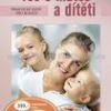 Vše o matce a dítěti