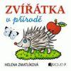 Zvířátka v přírodě – Helena Zmatlíková